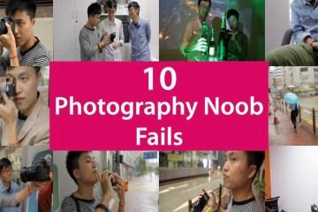 Top10PhotographyNoobFails