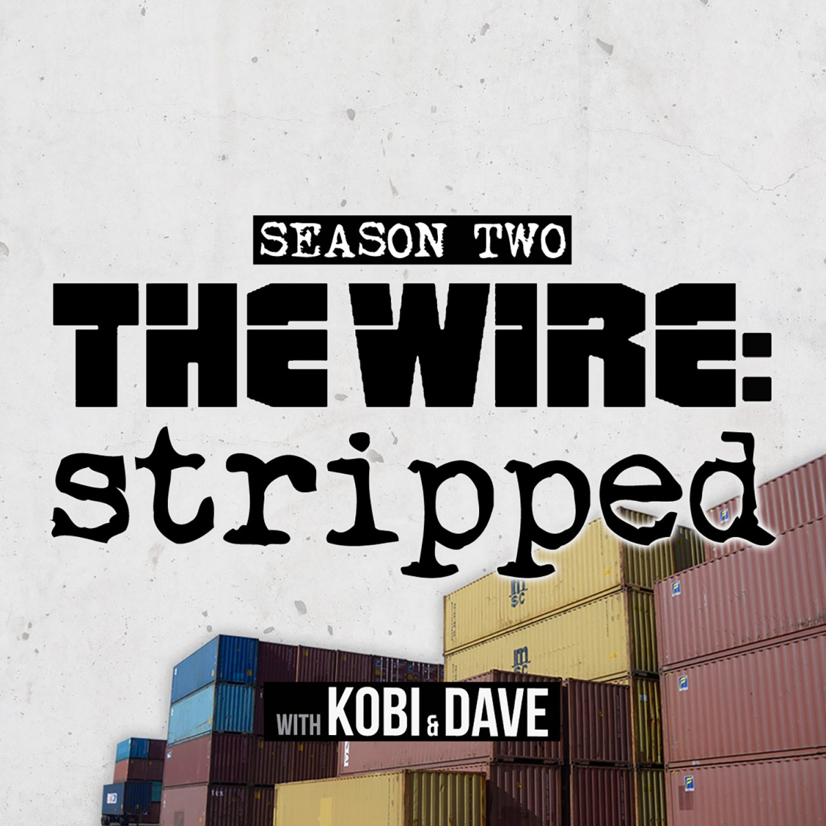 The Wire: Stripped Podcast