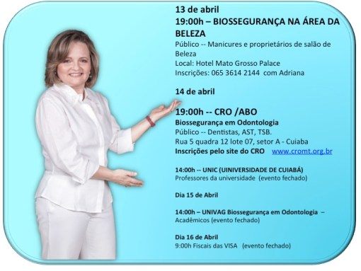 Cuiabá recebe Liliana Donatelli para ciclo de Palestras sobre Biossegurança: Odontologia &  Salões de Beleza