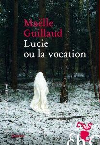guillaud_lucie_ou_la_vocation