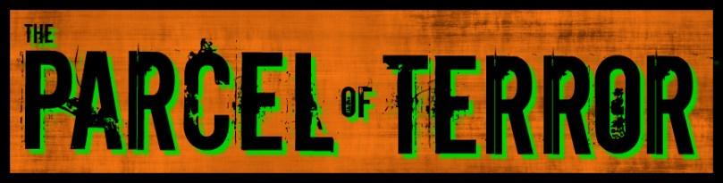 Parcel of Terror banner