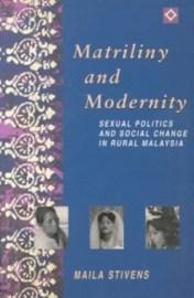 Matriliny and Modernity Malaysia
