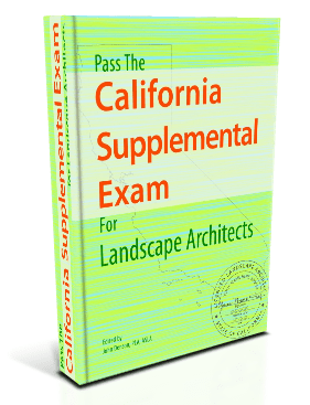 Pass the California Supplemental Exam (CSE) for Landscape Architects e-book study guide