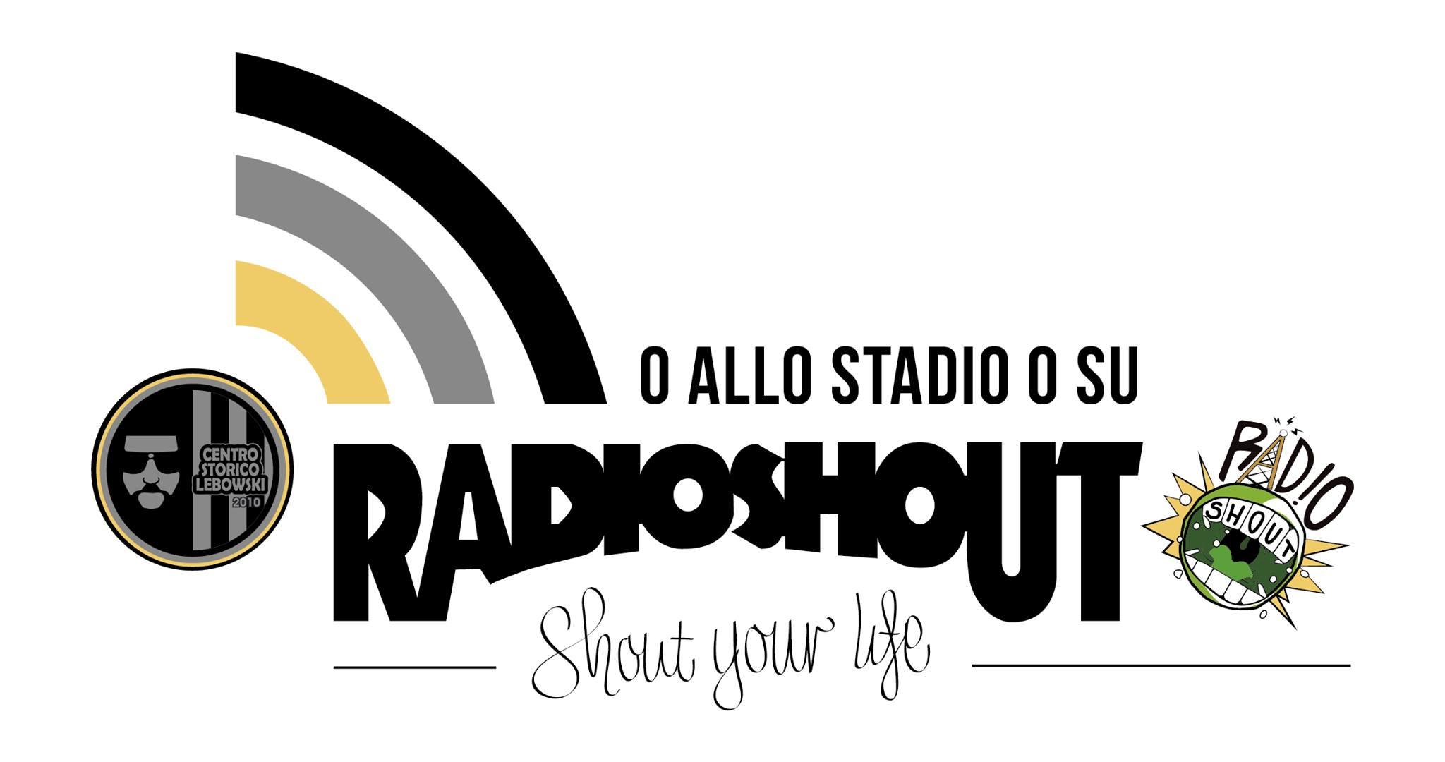 """O allo STADIO O su RADIOSHOUT"""