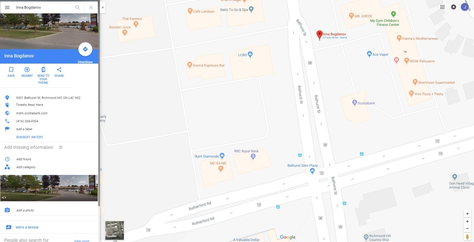 Ghosts in Google Maps a risk to banks and national security     A screenshot of a Google pin listing connected to Inna Bogdanov  placing  her in close proximity to a Scotiabank in Richmond Hill  Ont  Bogdanov  denied