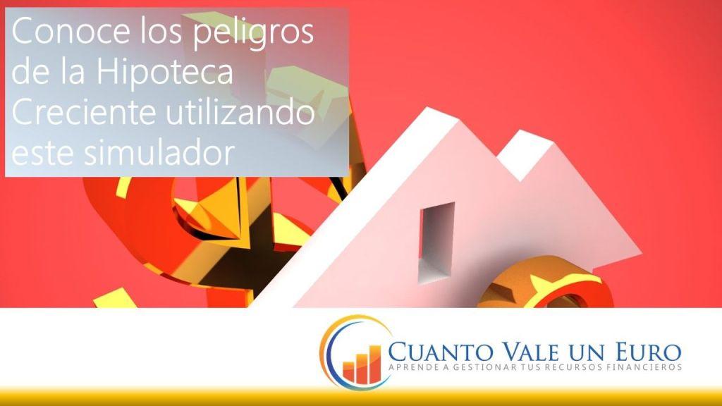 hipoteca hipoteca cuota creciente: