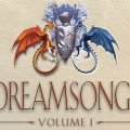 Dreamsongs, volume 1 paperback