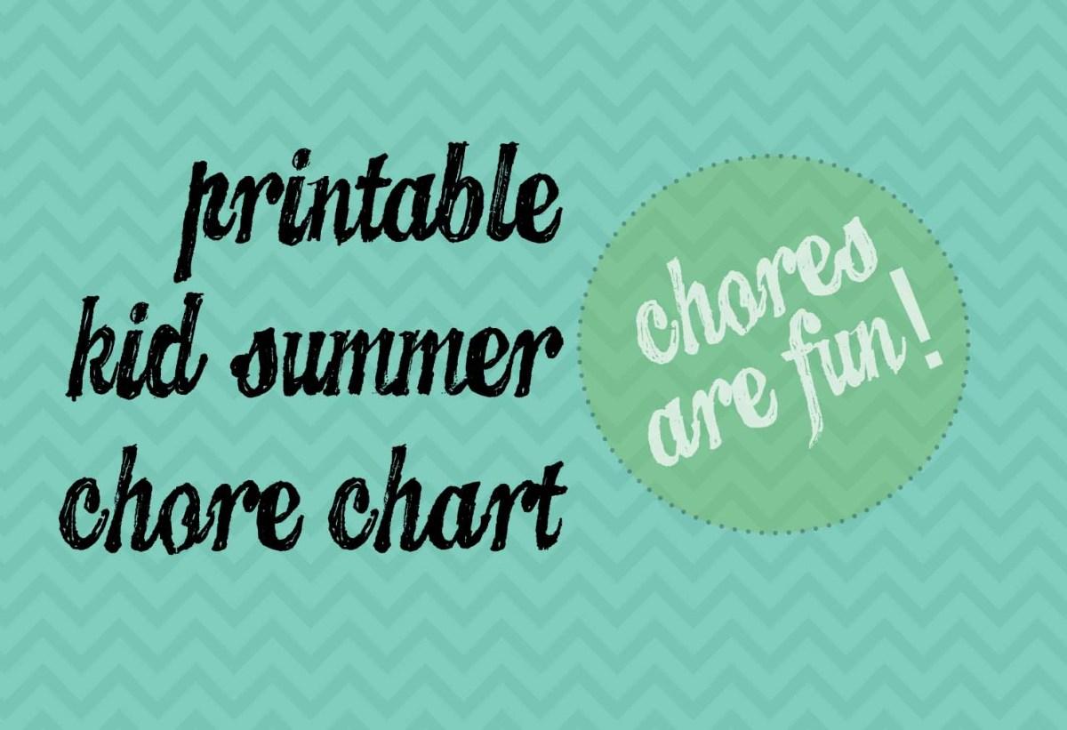 DIY Printable Kid Summer Chore Chart