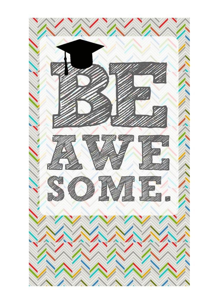 DIY Printable Graduation Card 2013 'Be Awesome' 5x7