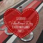 12 Coolest Valentine's Day School Party Games — Part 2