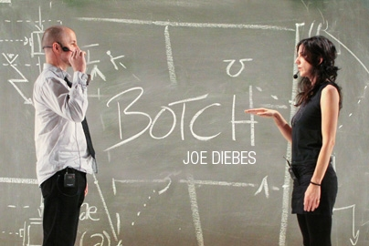 Joe Diebes' BOTCH at HERE