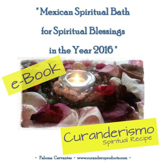 Mexican Spiritual Bath for 2016