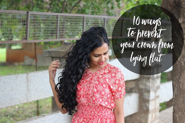 10 Ways To Prevent Your Crown From Lying Flat Curls From The Roots