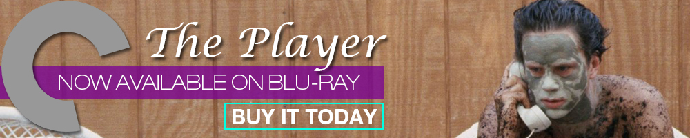 The Player now on Criterion Blu-Ray