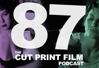 Cut Print Film Podcast