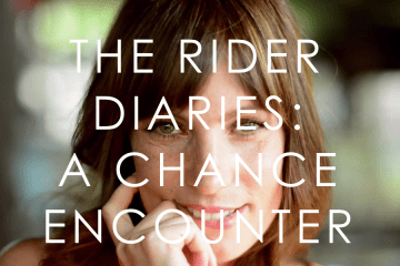 The Rider Diaries: A Chance Encounter by RITTE