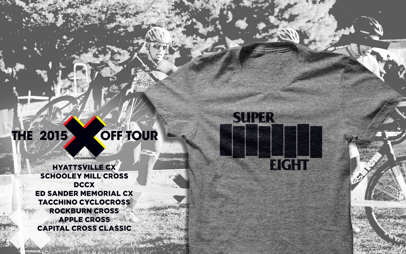 Support Boredom! The Official 2015 CXOff Super 8 Tour Shirt.