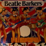 "Beatle Barkers: ""Dogs don't tend to hold the note when they howl."" Interview by Bob Baker Fish"