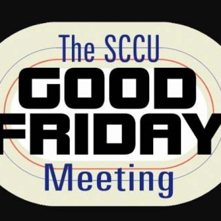 New Home for SCCU Good Friday Meeting
