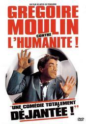 Grégoire Moulin contre l'humanité !