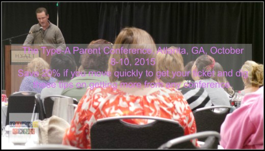 Tips for going to Type-A Parent Conference and saving money!