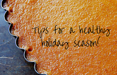 Guide to a healthy holiday season!