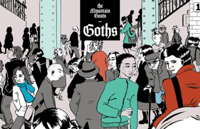 The Mountain Goats Goths | Merge Records Grade: B+