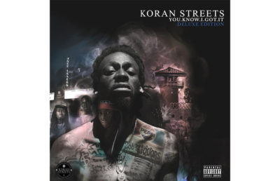 koran-streets_you-know-i-got-it-ent-courtesy-2-copy