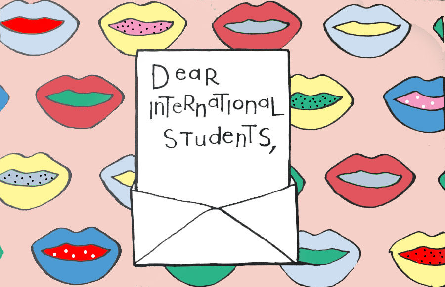 Dear international students
