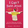 i-cant-date-jesus_simon-schuster-courtesy