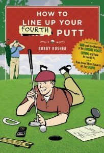 Cover of How to Line Up Your Fourth Putt