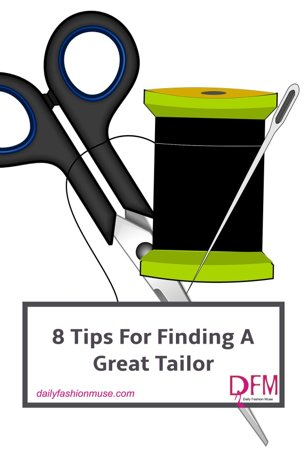 8 Tips For Finding A Tailor