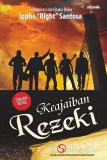 "Cover buku ""Keajaiban Rezeki (Sebuah Novel)""."