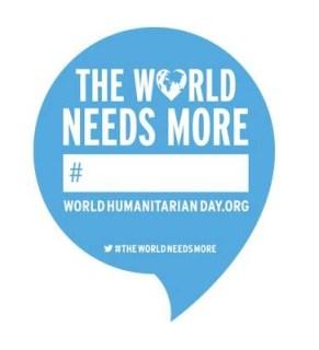 Kampanye Global Hari Kemanusiaan Sedunia - Dunia Membutuhkan Lebih Banyak..