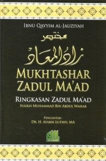 "Cover buku ""Mukhtashar Zadul Ma'ad (Ringkasan Zadul Ma'ad)""."