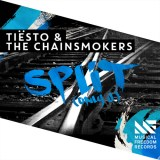 Tiësto & The Chainsmokers - Split (Only U) [Musical Freedom]