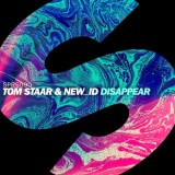 Tom Staar & NEW_ID - Disappear [June 13 - SPRS]