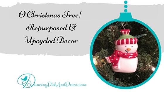 O Christmas Tree! Repurposed & Upcycled Decor