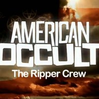 American Occult: The Ripper Crew (2010)