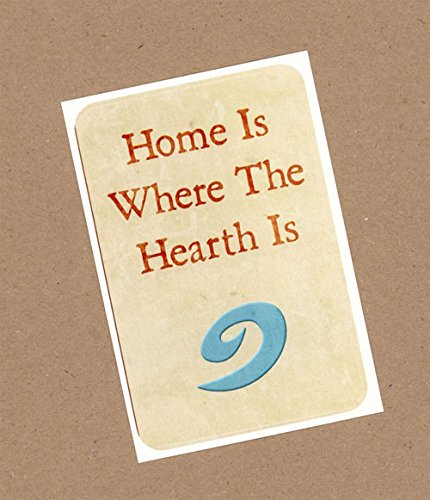 "Sticker with texts and the reminder that ""Home Is Where The Heath Is"""