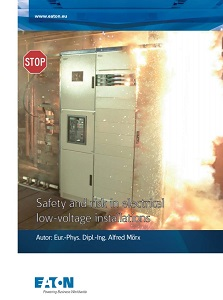 EATON Baltoji knyga, Safety and risk in electrical low voltage installations