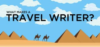 What Makes A Travel Writer
