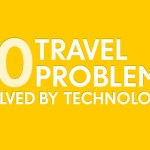 10 Travel Problems Solved By Technology
