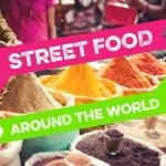 Street Food Around World Infographic