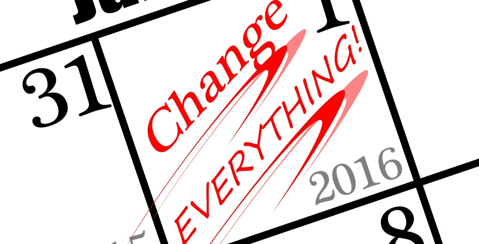 2016 new years day resolution is to CHANGE