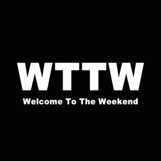 Welcome To The Weekend -abbrev