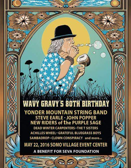 Wavy Gravy's 80th Birthday Party! Yonder Mountain String Band, Steve Earle, John Popper, New Riders of the Purple Sage!