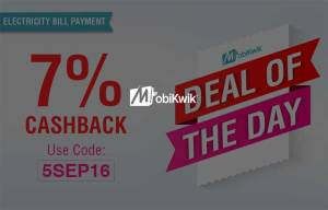 Mobikwik DOD- Get flat 7% cashback on Electricity Bill Payment of Rs 200 or more