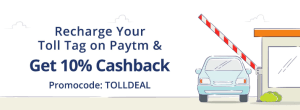 Recharge Your Toll Tag on Paytm and Get 10% Cashback