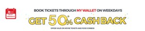 BookMyShow MyWallet Weekdays - Get 50% cashback upto Rs 75 on [aying via MyWallet
